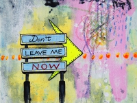 Don´t leave me now 20x20 cm kr. 475,-